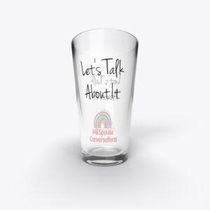 Let's Talk About Milspouse Conversations Glass